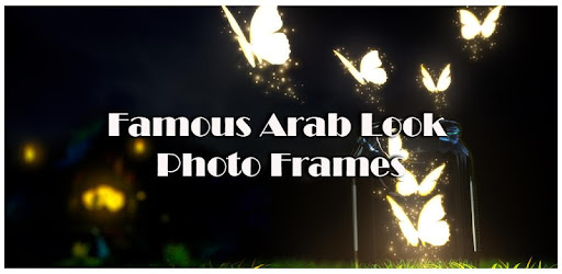 Famous Arab Look Photo Frames for PC