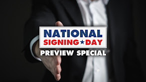 National Signing Day Preview Special thumbnail