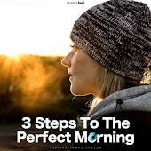 3 Steps to the Perfect Morning (Inspirational Speech) [feat. Rising Higher Meditation]