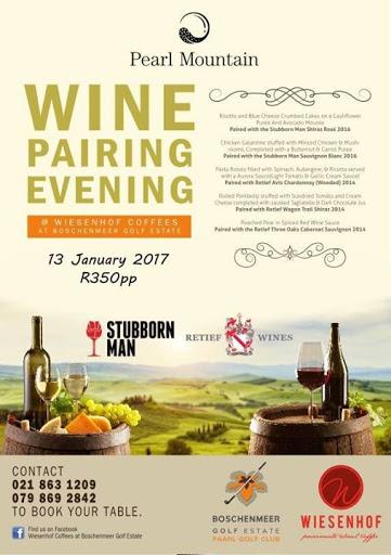 Pearl Mountain Wine Pairing with Wiesenhof : Wiesenhof Bistro & Restaurant at Boschenmeer Golf Estate