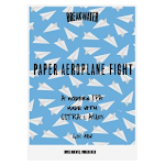 Breakwater Paper Aeroplane Fight