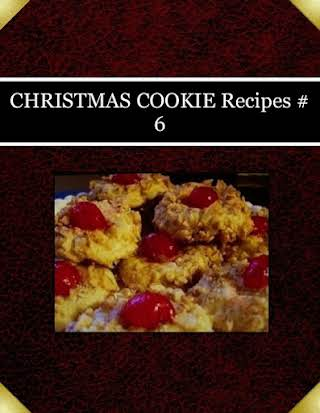 CHRISTMAS COOKIE Recipes  # 6