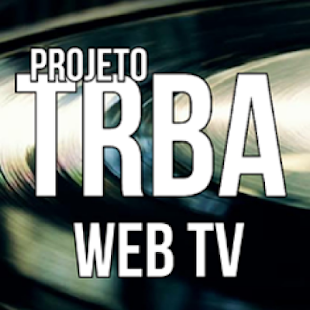 Projeto TRBA TV on Windows PC Download Free - 1 0 - com