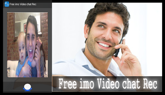 Download Free imo Video chat Rec For PC Windows and Mac apk screenshot 1