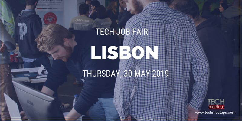 JOIN LISBON TECH JOB FAIR 2019