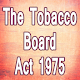 Download The Tobacco Board Act 1975 Full and Complete Guide For PC Windows and Mac