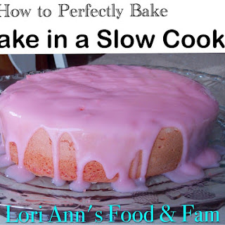 How to Bake a Cake in your Slow Cooker