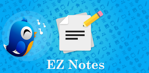 [*FREE App*] EZ Notes - Notepad notes, voice notes, to-do notes