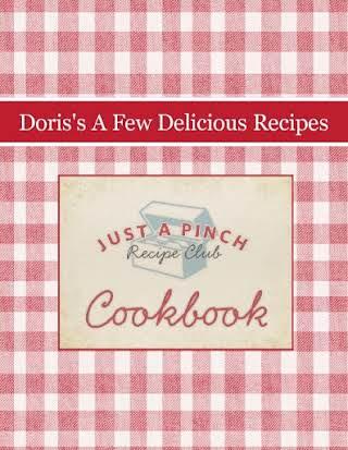 Doris's A Few Delicious Recipes