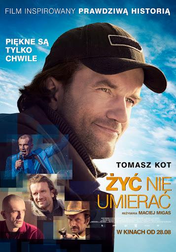 Polski plakat filmu 'Żyć Nie Umierać'