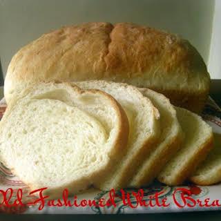 Old-Fashioned White Bread.