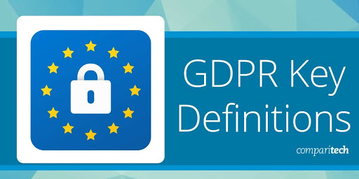 25 GDPR Key Definitions You Need to Know