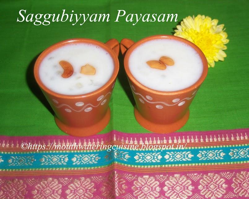 Saggubiyyam Payasam