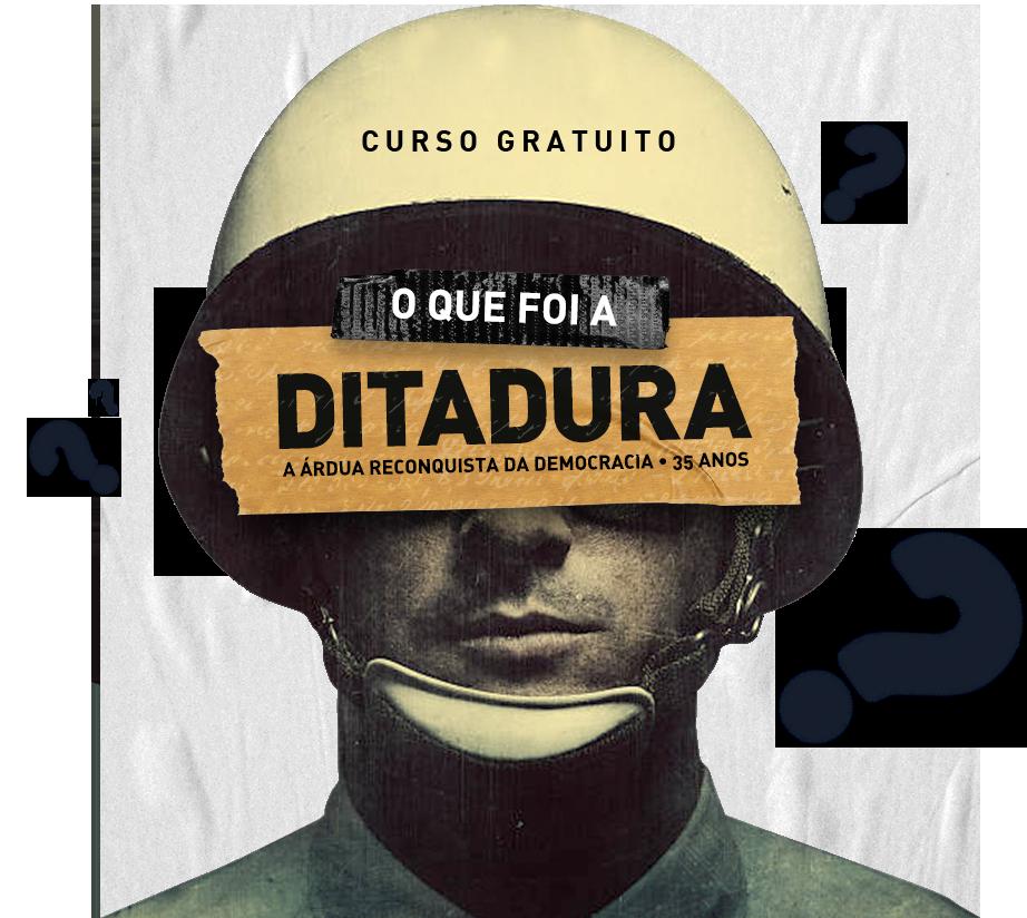 Folha de S.Paulo - O que foi a ditadura