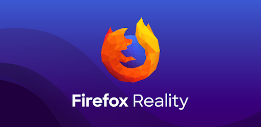 Firefox Reality Browser fast & private - Apps on Google Play