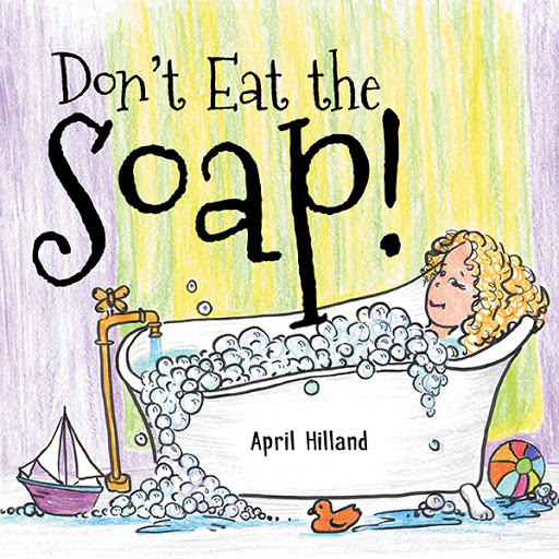 Don't Eat The Soap! cover