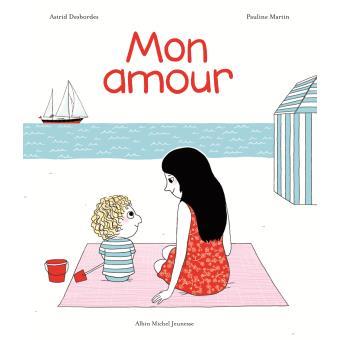 Mon amour, Sélection d'Agnès, du blog QUATRE ENFANTS