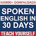 SPOKEN ENGLISH IN 30 DAYS-TEACH YOURSELF