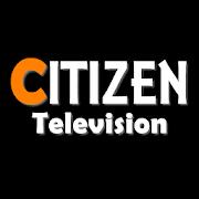 Citizen TV Live Kenya