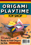 Photo: Origami Playtime, Book Two: Toys and Knick-Knacks or Origami Playtime book 2 : Toy Shop, 15 colourful, Ready-To-Fold Origami for Kids Enomoto Nobuyoshi  Tuttle Publishing; 1992 Paperback ISBN: 0804817278