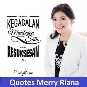 Download Quotes Motivasi Merry Riana Apk Latest Version For Android