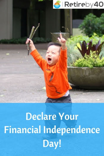 Declare Your Financial Independence Day!