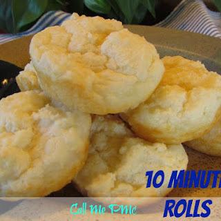 10 Minute Rolls.