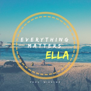 Cover Art for song Everything matters