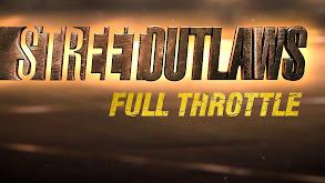 Street Outlaws: Full Throttle thumbnail