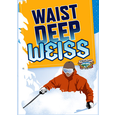 Logo of Cascade Lakes Co Waist Deep Weiss