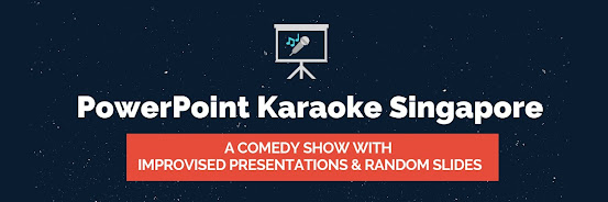 PowerPoint Karaoke Singapore - Comedy Show with Improvised Presentations and Random Slides