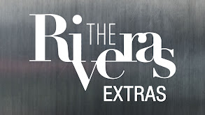 The Riveras: Extras thumbnail