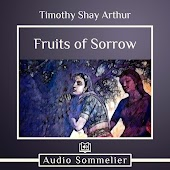 The Fruits of Sorrow