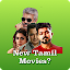 New Tamil Movies? icon