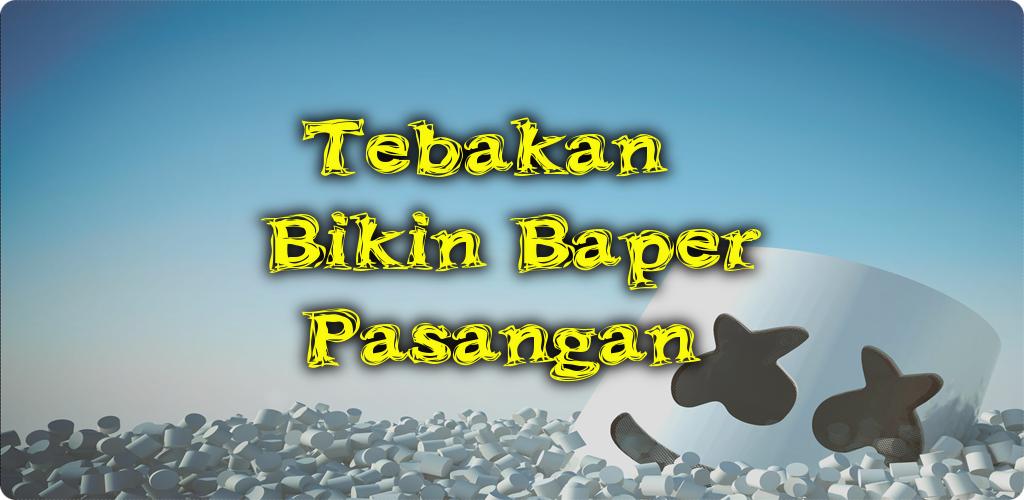 Download Tebakan Bikin Baper Pasangan Apk Latest Version 61