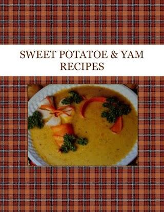 SWEET POTATOE & YAM RECIPES