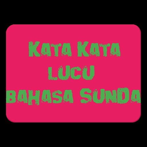 Kata Kata Lucu Bahasa Sunda التطبيقات على Google Play