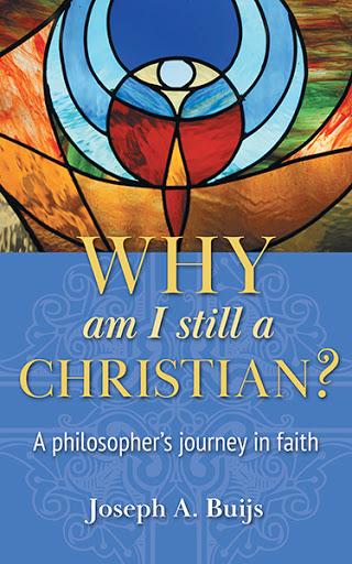 Why Am I Still a Christian?
