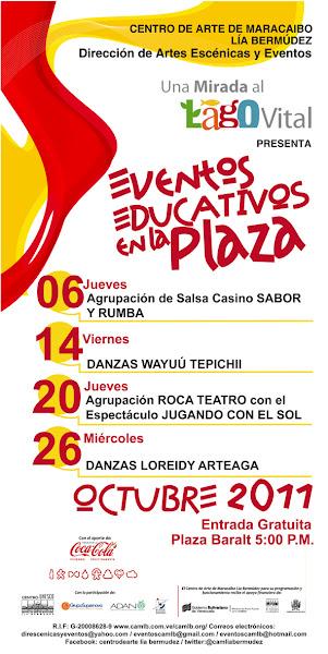"""Photo: EVENTOS EDUCATIVOS EN LA PLAZA  JUEVES 06/10: Agrupación de Salsa Casino """"SABOR Y RUMBA""""  VIERNES 14/10:  DANZAS WAYUÚ TEPICHII.  JUEVES 20/10: Agrupación ROCA TEATRO con el espectáculo """"JUGANDO CON EL SOL"""".  MIÉRCOLES 26/10: DANZAS LOREIDY ARTEAGA.  Plaza Baralt Entrada gratuita 5:00 p.m."""
