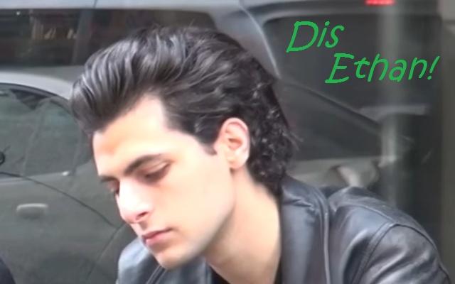 Dis Ethan!