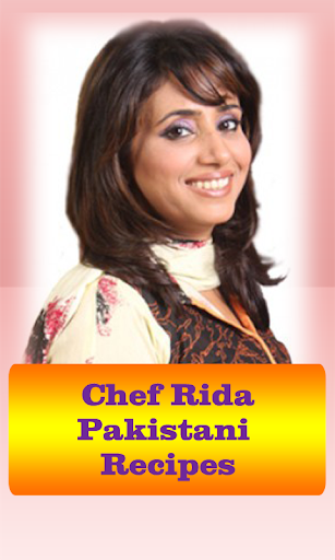 Chef Rida Pakistani Recipes