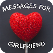 Love Messages for Girlfriend ♥ Flirty Love Letters