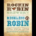 Rockin Robin Reckless Robin