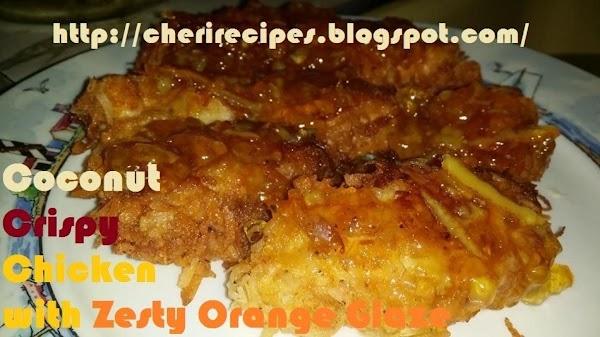 Coconut Crispy Chicken With Zesty Orange Glaze Recipe