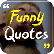 Funny Quotes - Free 2017 Quotes