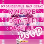 My Love Is Your Castle (Deep)