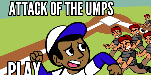 Attack of the Umps