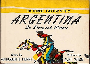 Photo: Argentina In Story And Picture.  Marguerite Henry (author), Whitman, 1943.
