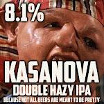 Outbreak Kasanova Double Hazy