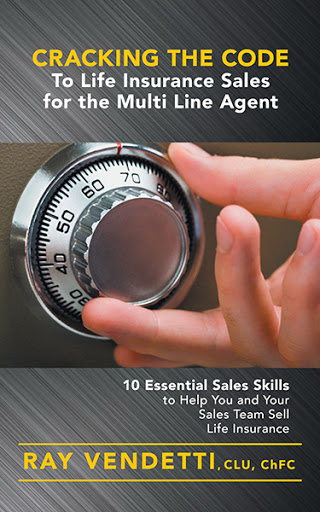 Cracking the Code to Life Insurance Sales for the Multi Line Agent cover